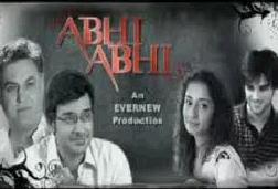 Abhi Abhi