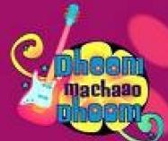 Dhoom Machaao Dhoom