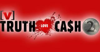 Truth Love Cash Season 2