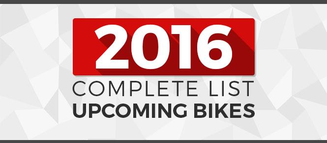 Complete List of Upcoming Bikes in India in 2016
