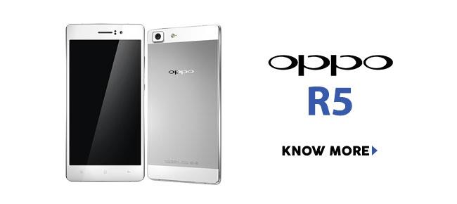 Quick Facts - Oppo R5